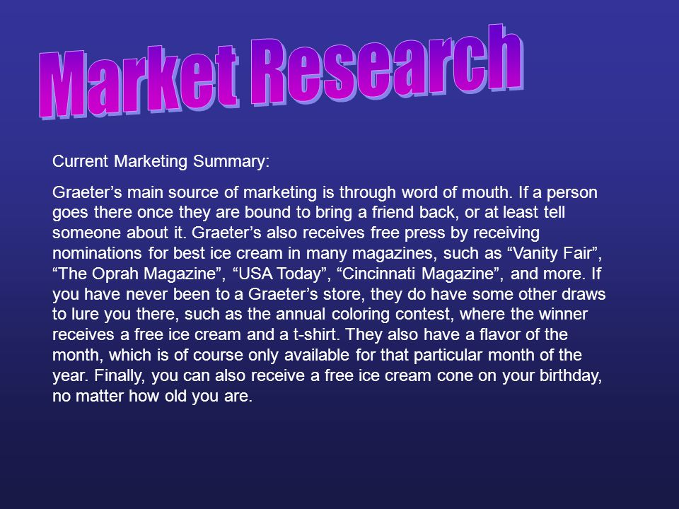 Market Research Current Marketing Summary: