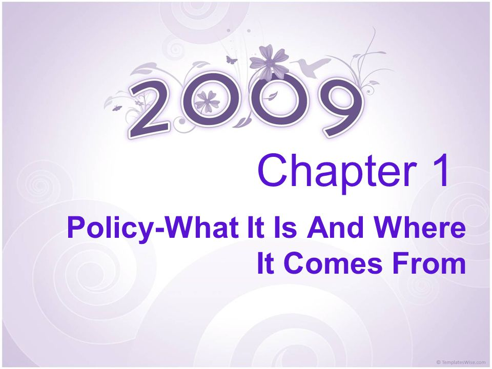Policy-What It Is And Where It Comes From