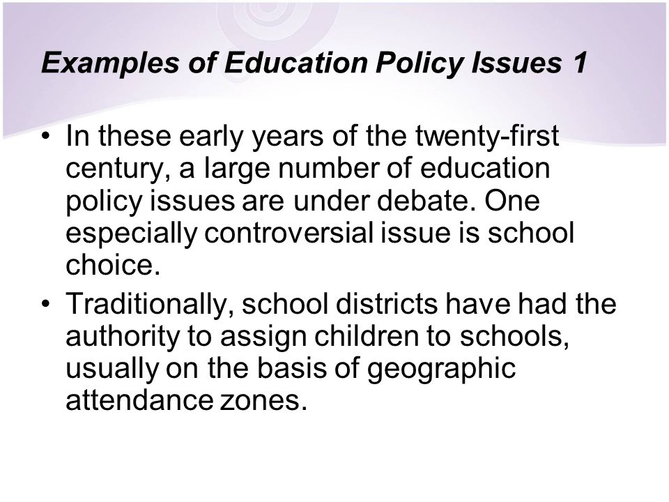 Examples of Education Policy Issues 1