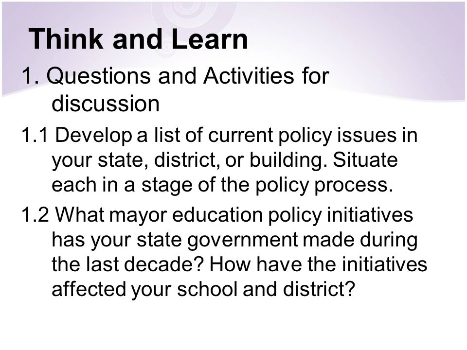 Think and Learn 1. Questions and Activities for discussion