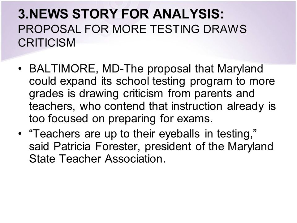 3.NEWS STORY FOR ANALYSIS: PROPOSAL FOR MORE TESTING DRAWS CRITICISM