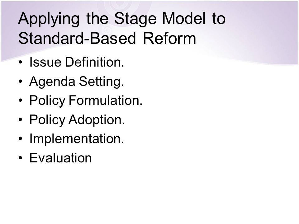 Applying the Stage Model to Standard-Based Reform