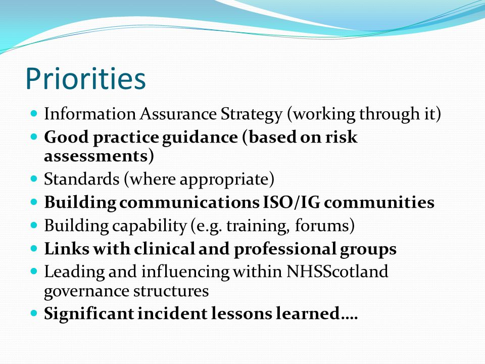 Priorities Information Assurance Strategy (working through it)