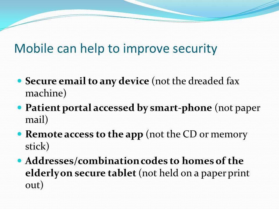 Mobile can help to improve security