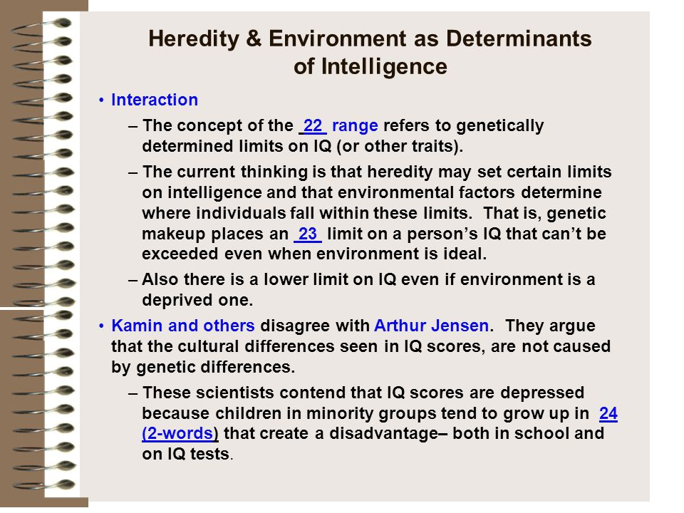 Heredity & Environment as Determinants of Intelligence