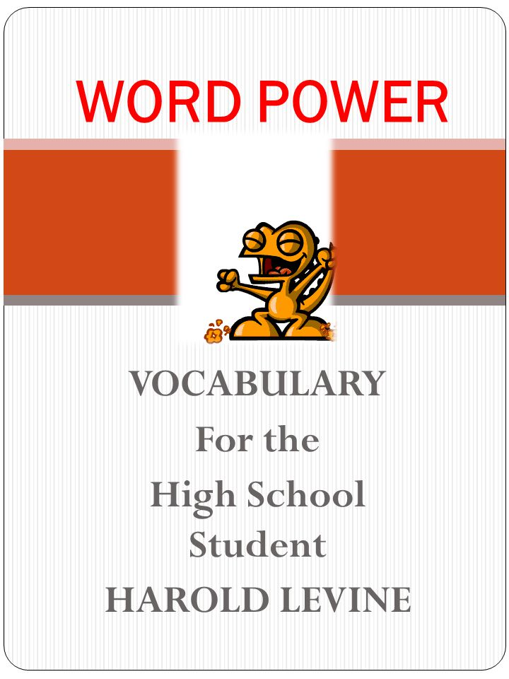 VOCABULARY For the High School Student HAROLD LEVINE