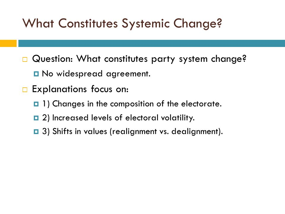 What Constitutes Systemic Change