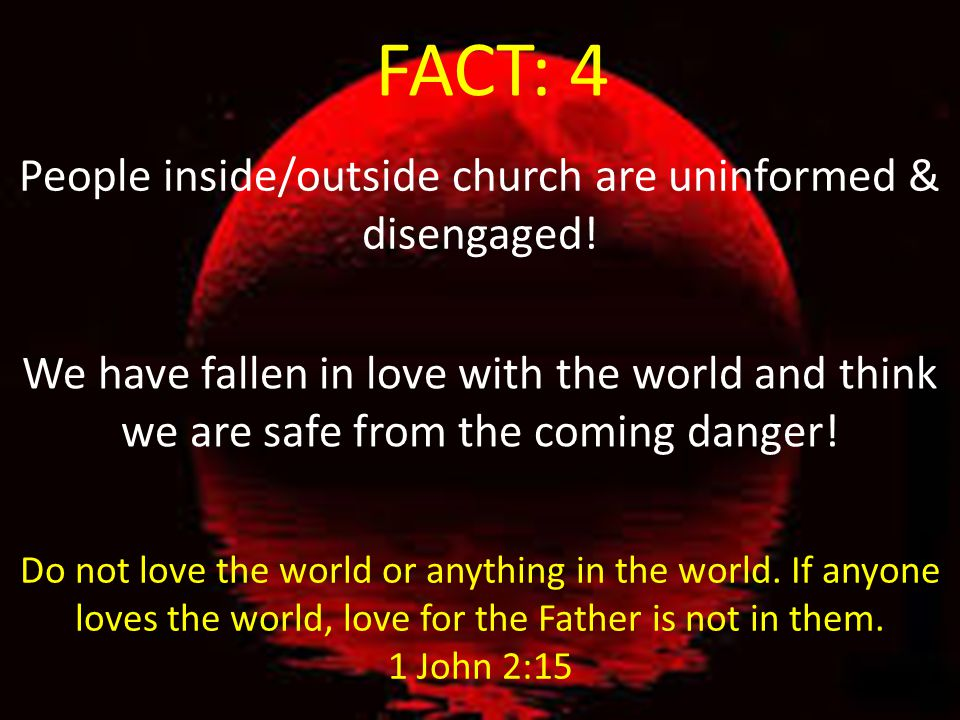 People inside/outside church are uninformed & disengaged!