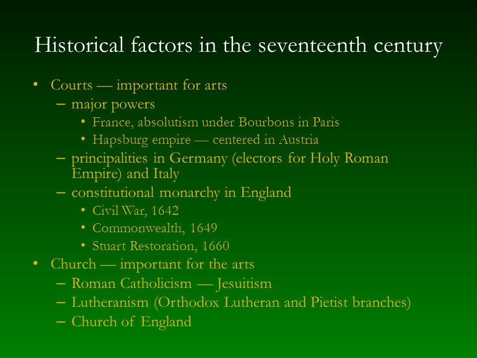 Historical factors in the seventeenth century