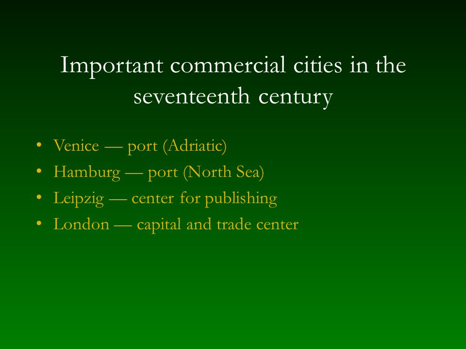 Important commercial cities in the seventeenth century