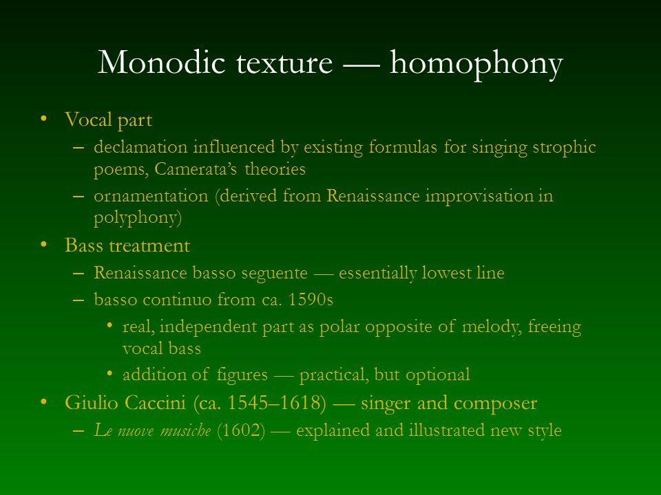 Monodic texture — homophony