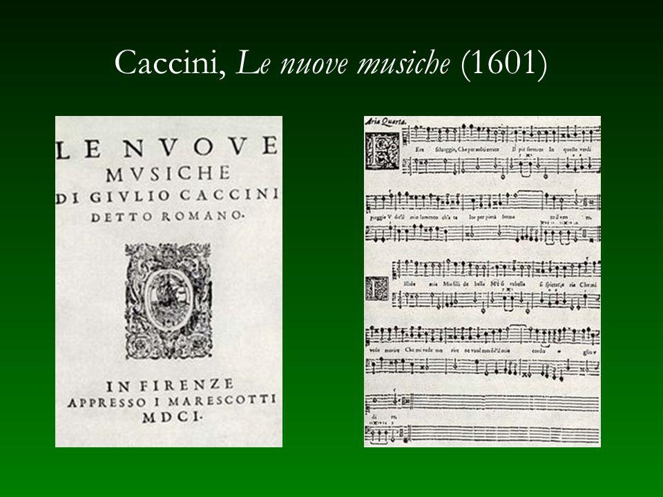 Caccini, Le nuove musiche (1601)