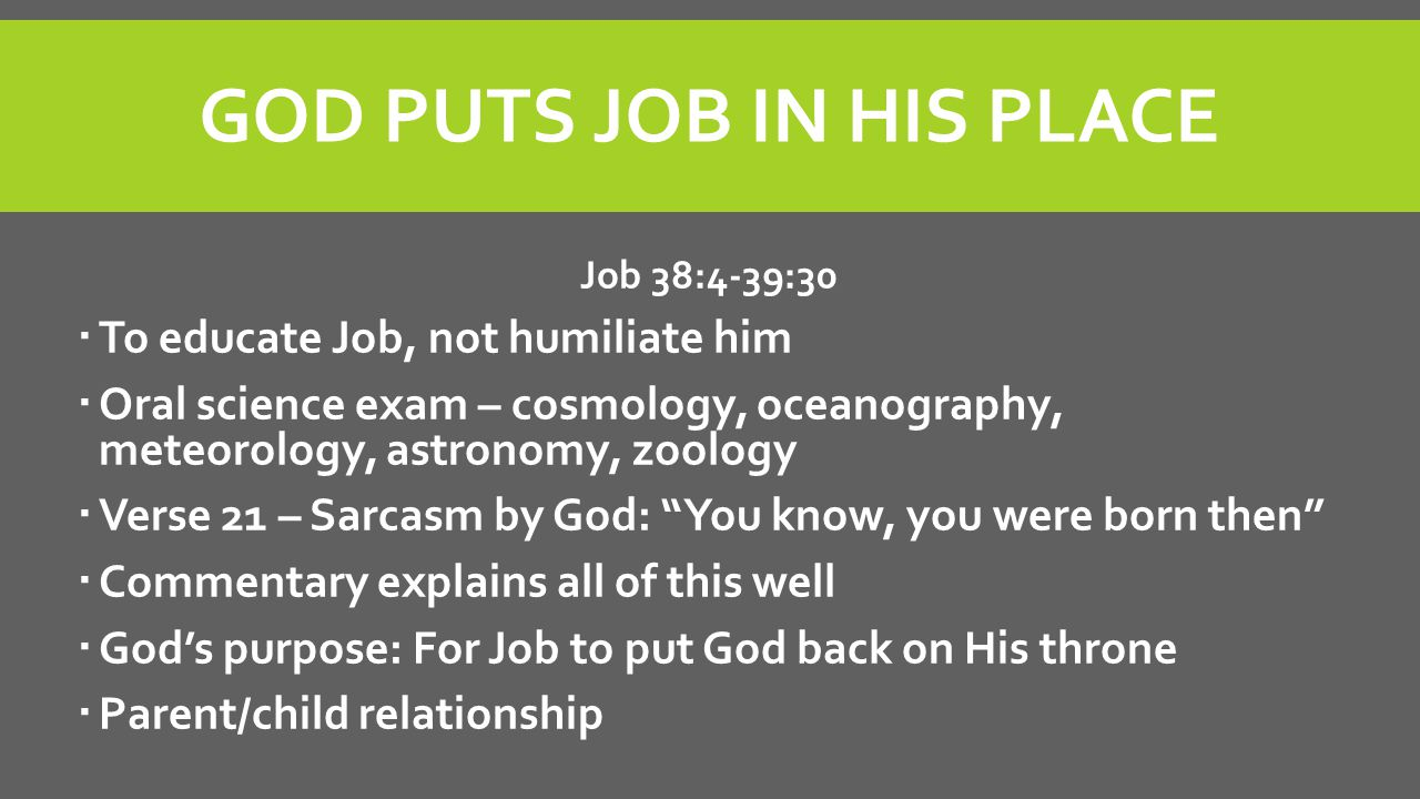 GOD PUTS JOB IN HIS PLACE