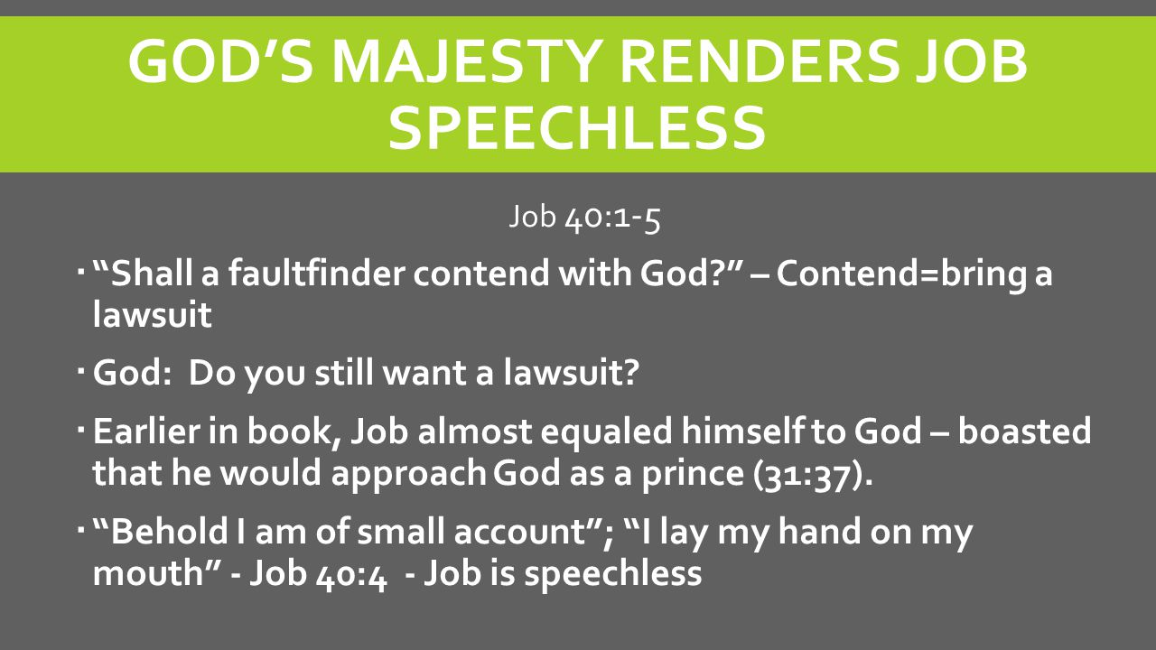 GOD'S MAJESTY RENDERS JOB SPEECHLESS