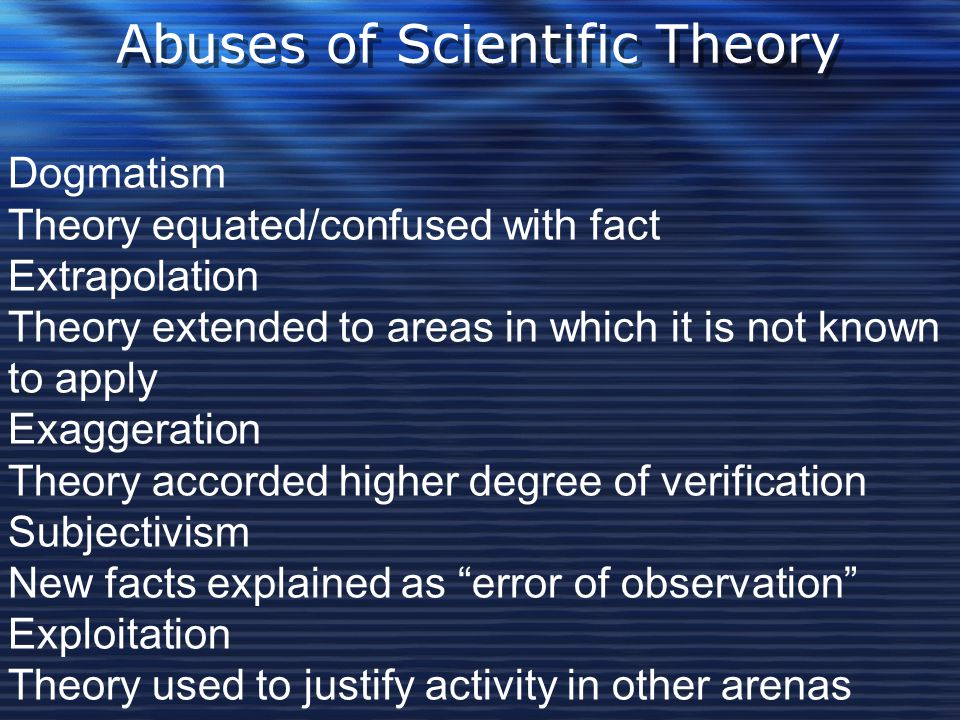 Abuses of Scientific Theory
