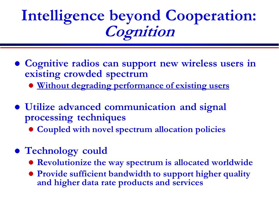 Intelligence beyond Cooperation: Cognition