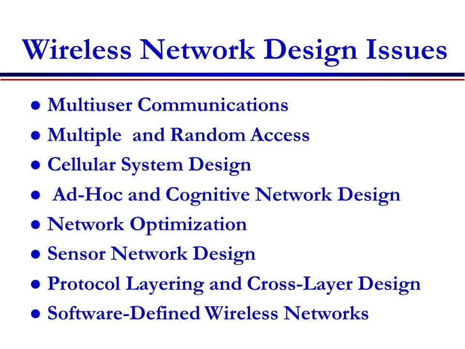 Wireless Network Design Issues