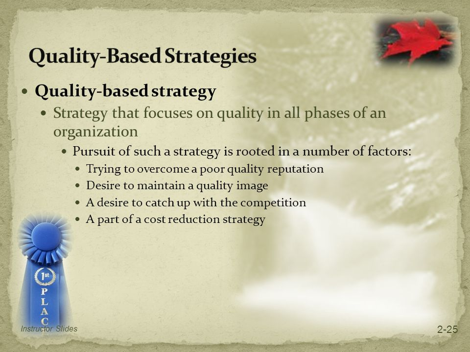 Quality-Based Strategies