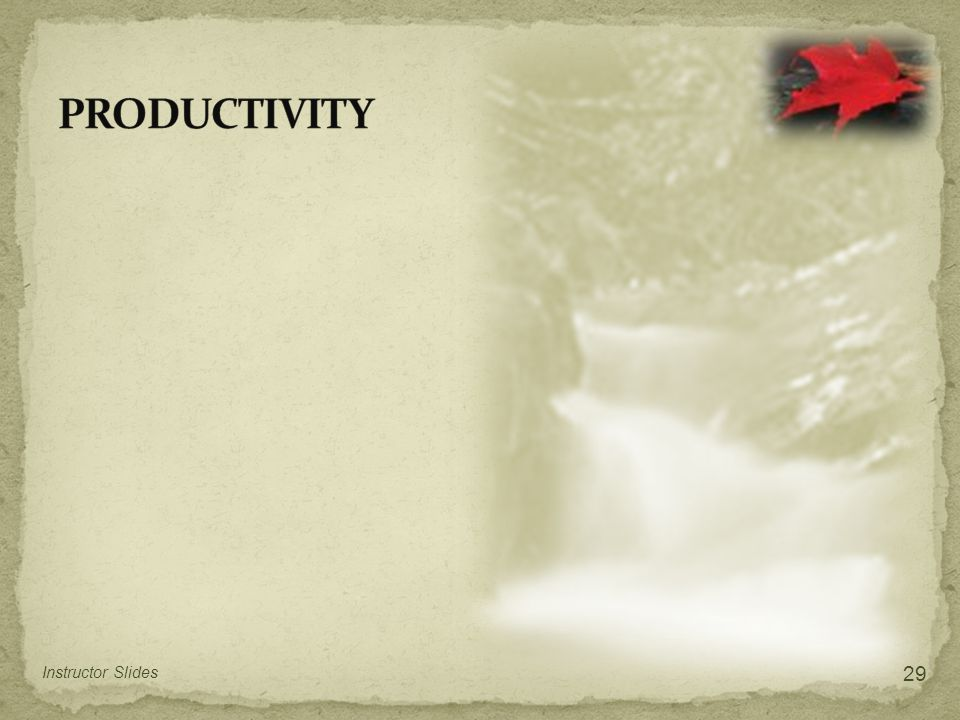 PRODUCTIVITY Instructor Slides