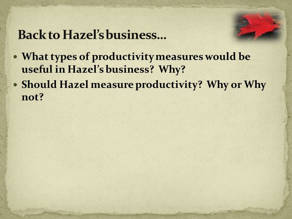 Back to Hazel's business…