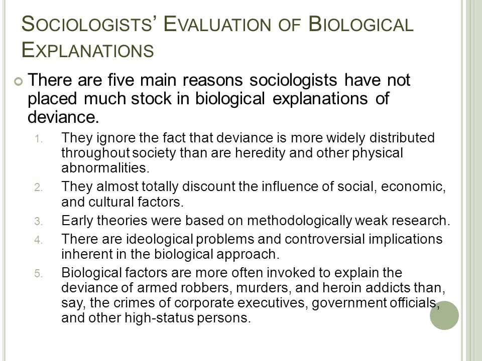 Sociologists' Evaluation of Biological Explanations
