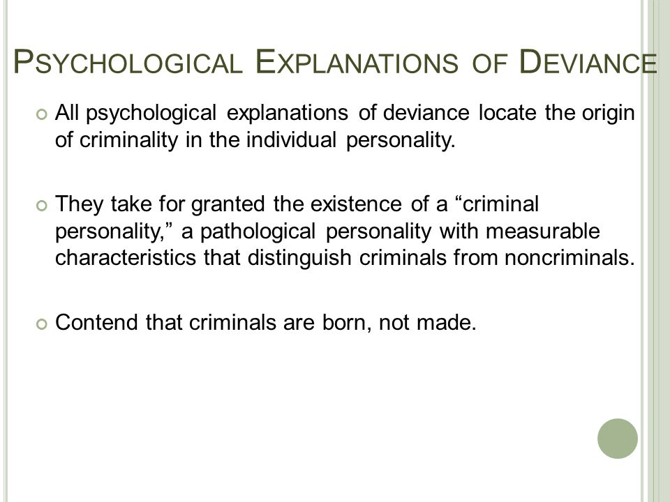 Psychological Explanations of Deviance