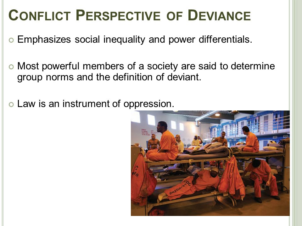Conflict Perspective of Deviance