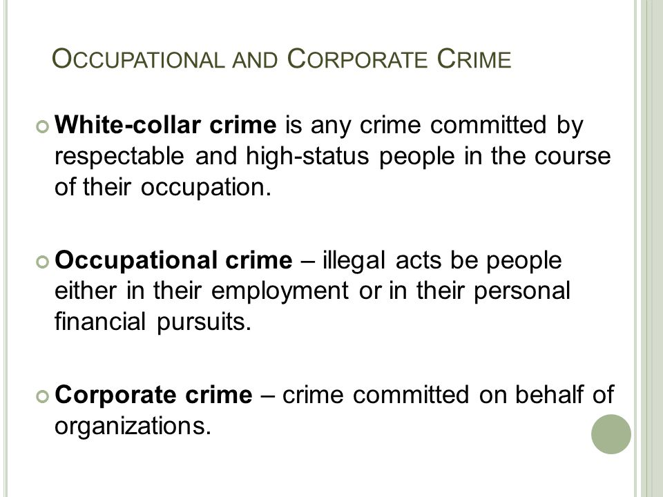 Occupational and Corporate Crime