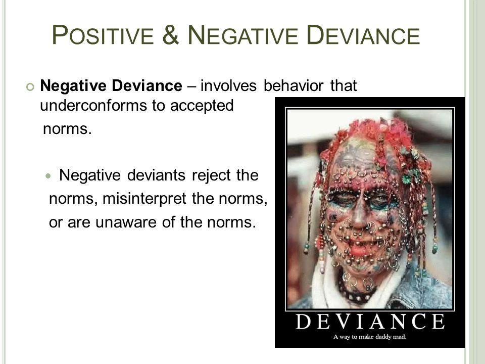 Positive & Negative Deviance
