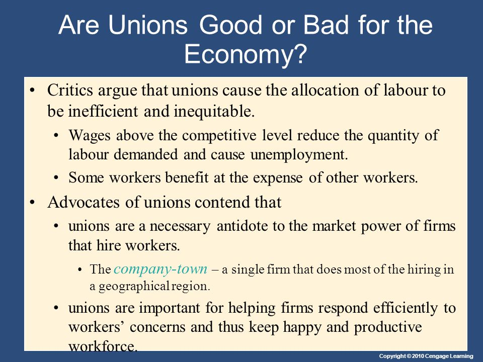 Are Unions Good or Bad for the Economy