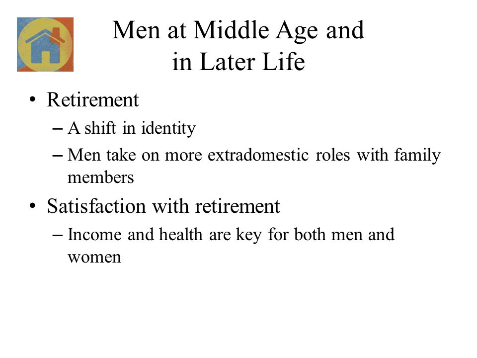 Men at Middle Age and in Later Life