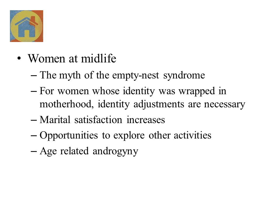 Women at midlife The myth of the empty-nest syndrome