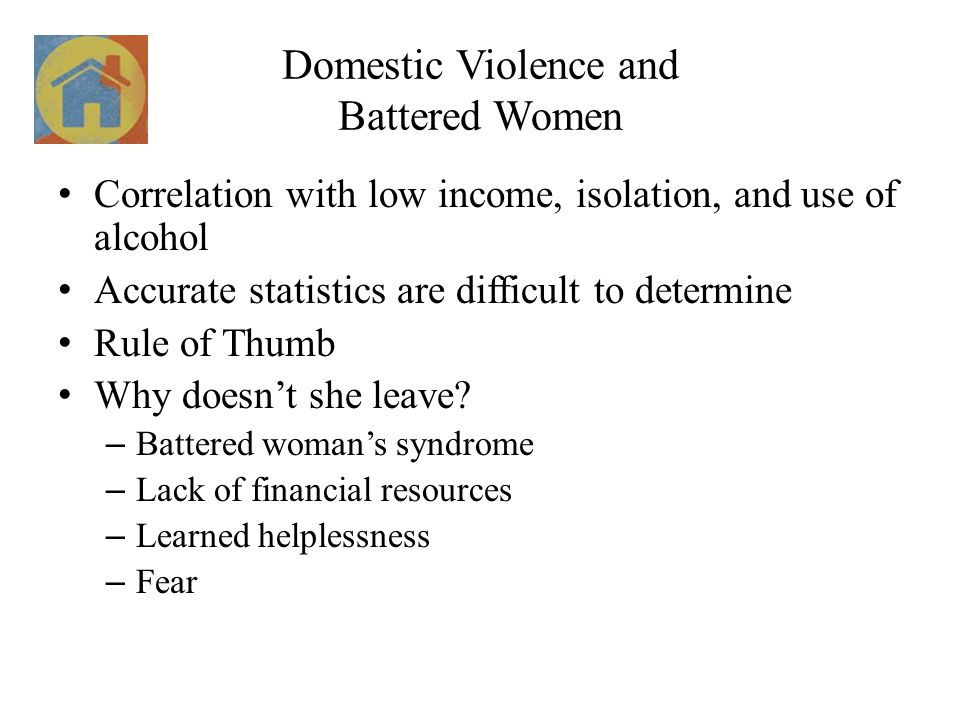 Domestic Violence and Battered Women