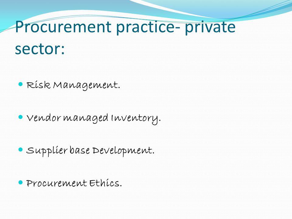 Procurement practice- private sector: