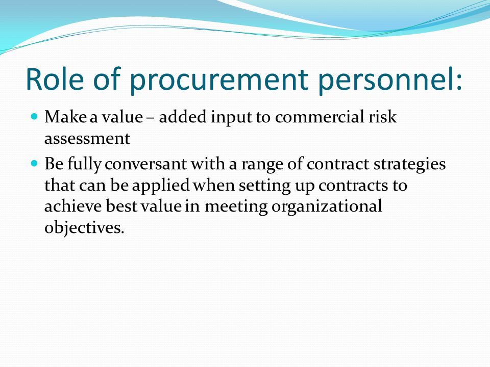 Role of procurement personnel: