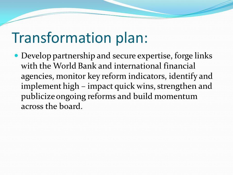 Transformation plan: