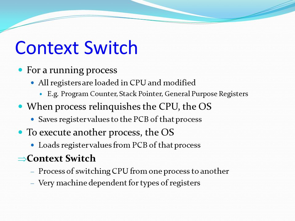 Context Switch For a running process
