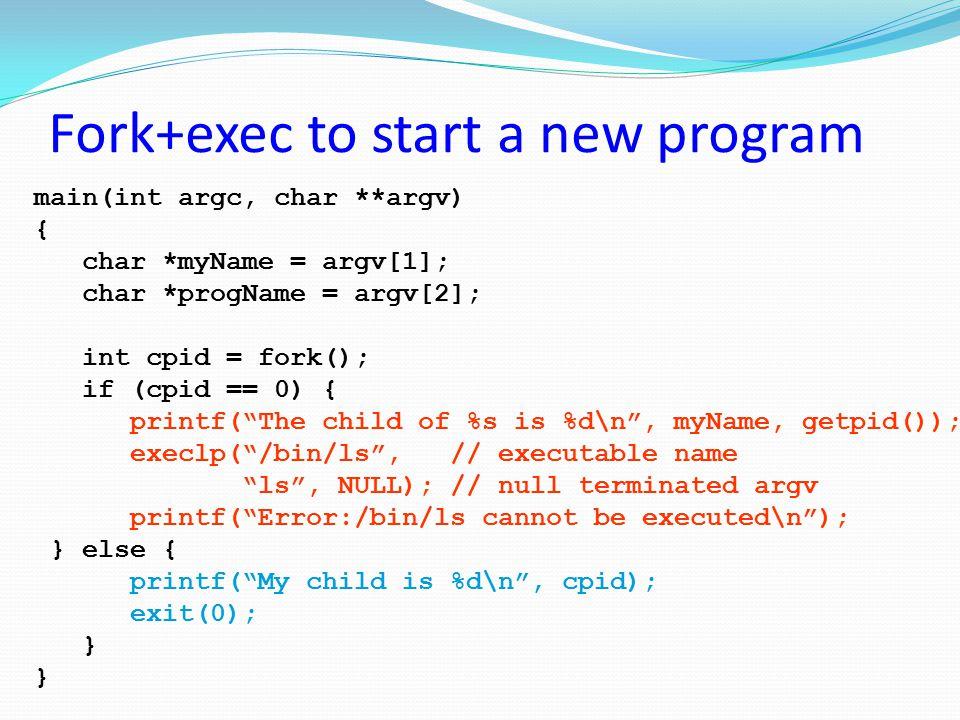 Fork+exec to start a new program