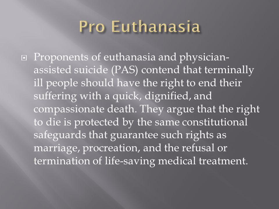 Pro Euthanasia