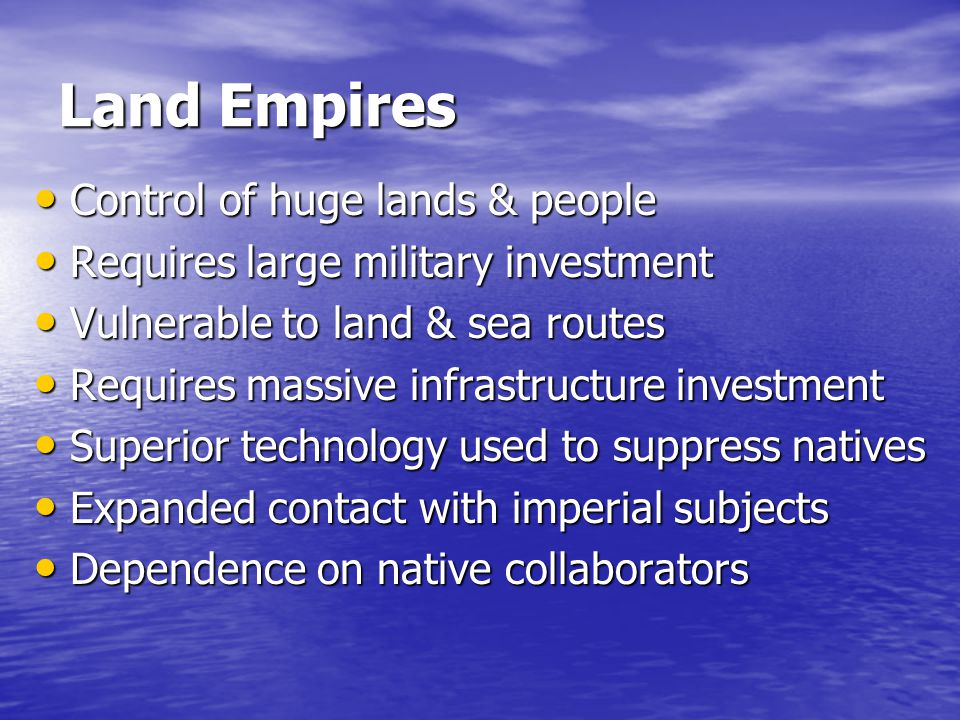 Land Empires Control of huge lands & people
