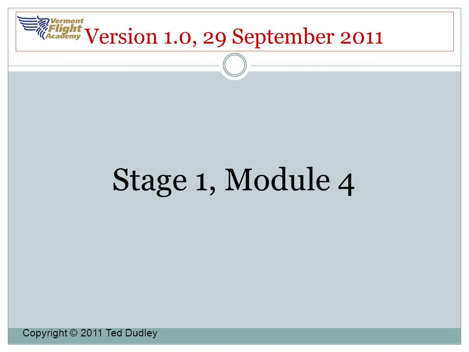 Stage 1, Module 4 Version 1.0, 29 September 2011