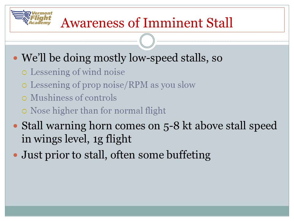 Awareness of Imminent Stall