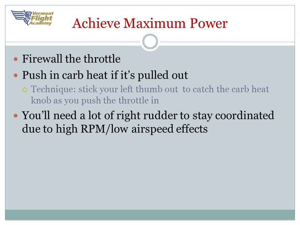 Achieve Maximum Power Firewall the throttle