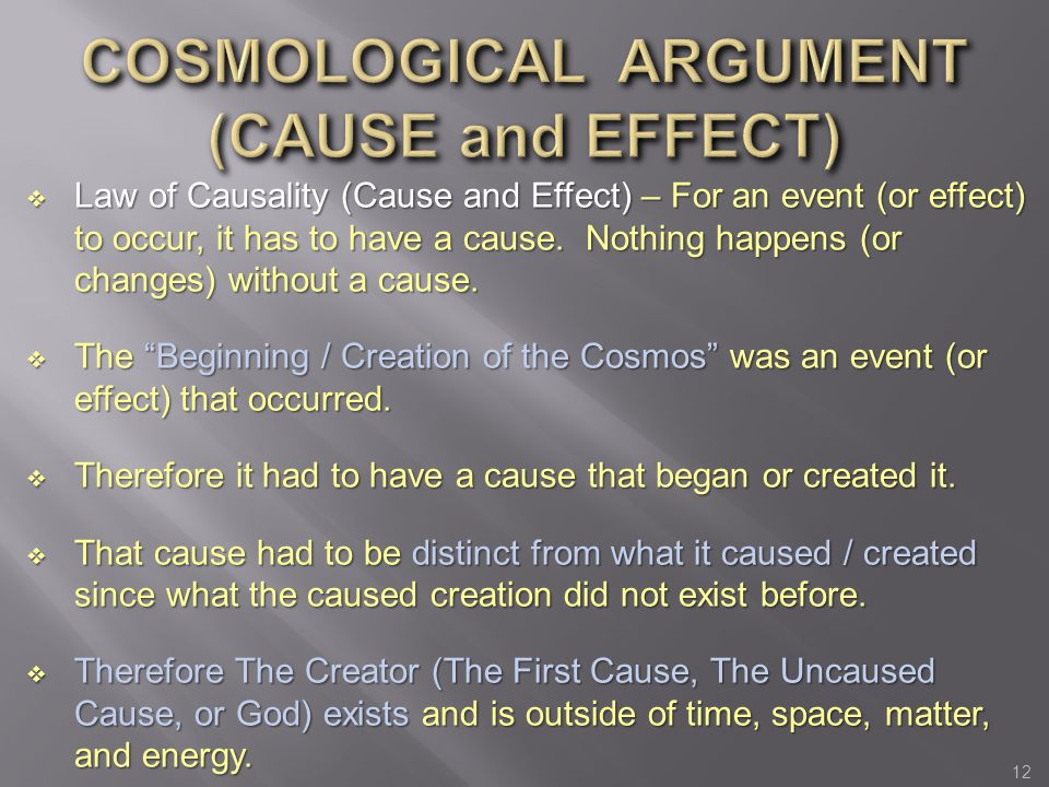 COSMOLOGICAL ARGUMENT (CAUSE and EFFECT)