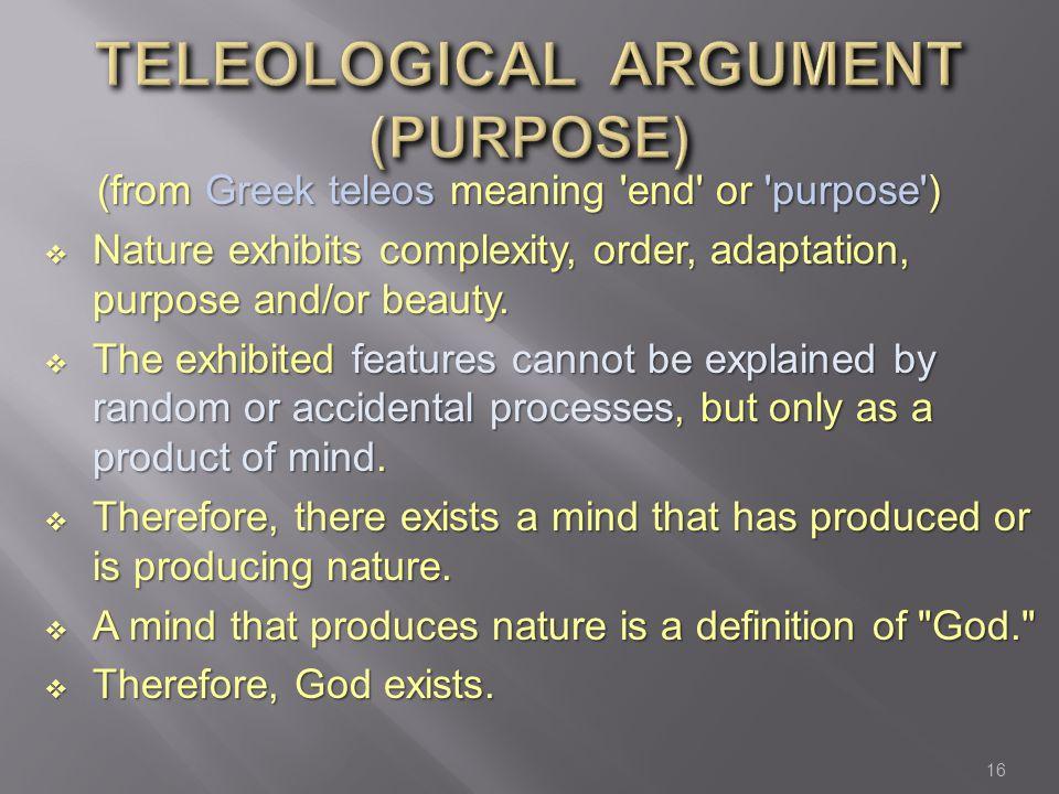 TELEOLOGICAL ARGUMENT (PURPOSE)