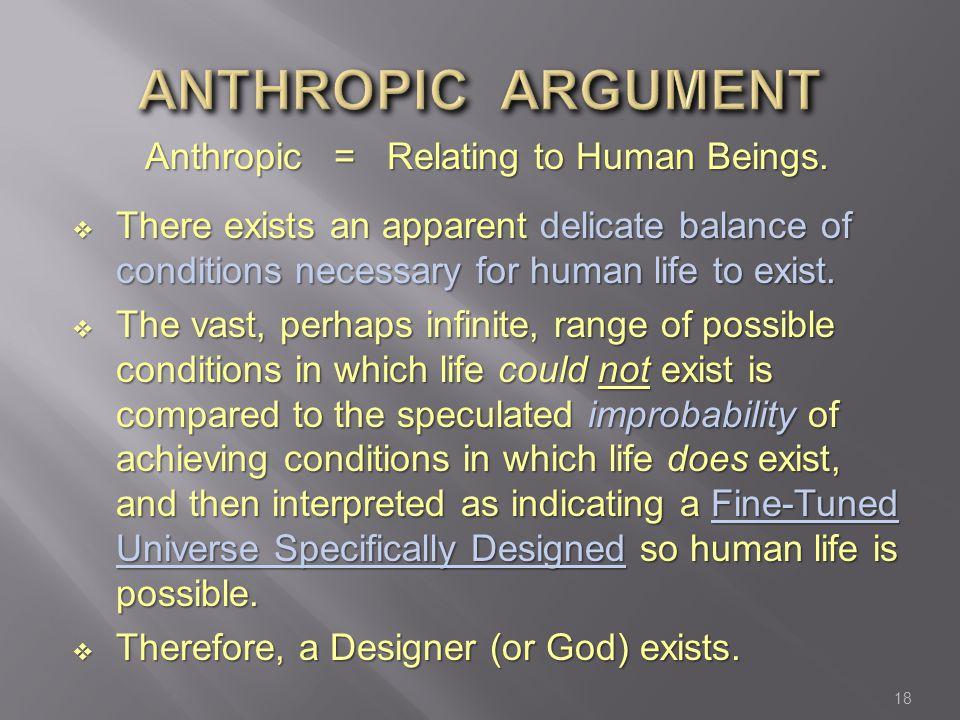Anthropic = Relating to Human Beings.