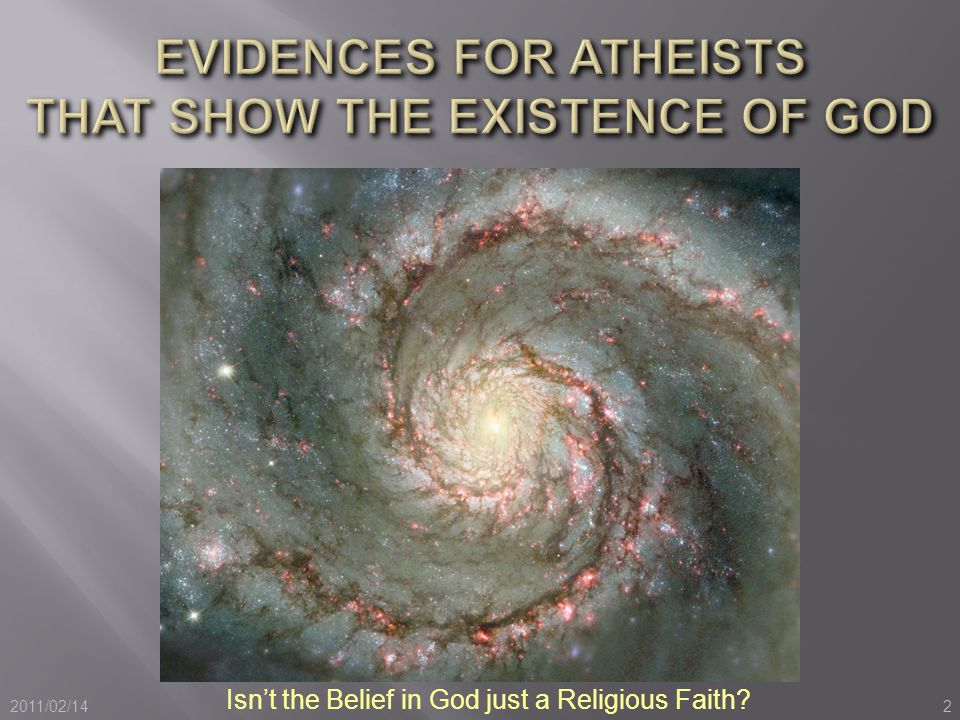 Evidences For Atheists That Show The Existence of God