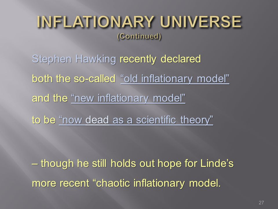 Inflationary universe (Continued)