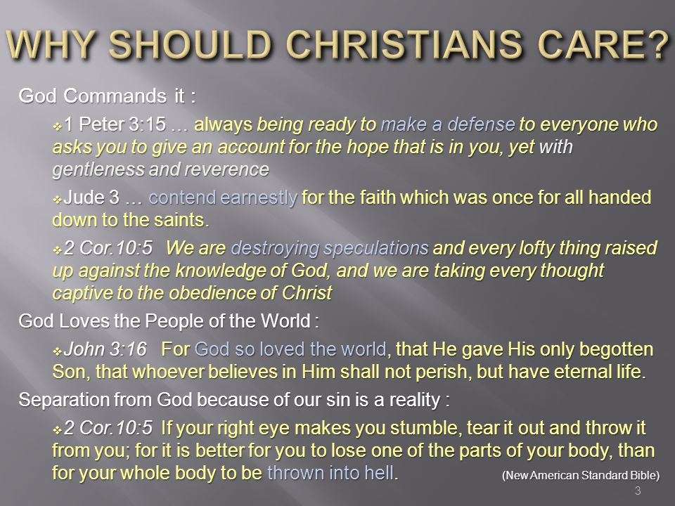 WHY SHOULD CHRISTIANS CARE