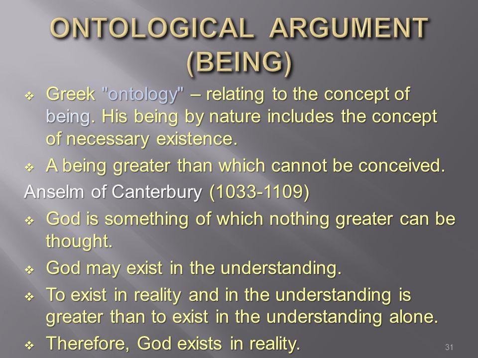ONTOLOGICAL ARGUMENT (BEING)